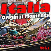 Italia Original Moments, Vol. 1 by Various Artists