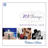 Play & Download Instrumental Gold (Collector's Series) by 101 Strings Orchestra | Napster