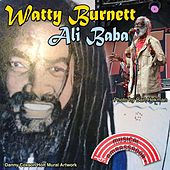 Play & Download Ali Baba by Watty Burnett | Napster