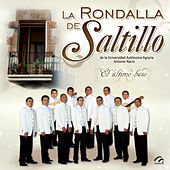 Play & Download El Último Beso by La Rondalla De Saltillo | Napster