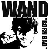 Play & Download Born Bad by Wooden Wand | Napster