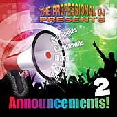 Announcements, Vol.  2 by The Professional DJ
