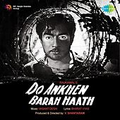 Play & Download Do Aankhen Barah Haath (Original Motion Picture Soundtrack) by Lata Mangeshkar | Napster