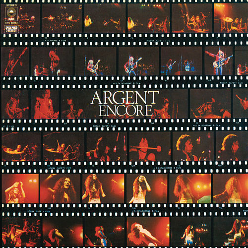 Play & Download Encore: Live in Concert by Argent | Napster