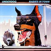 Rabies in town by Underdog (Punk)