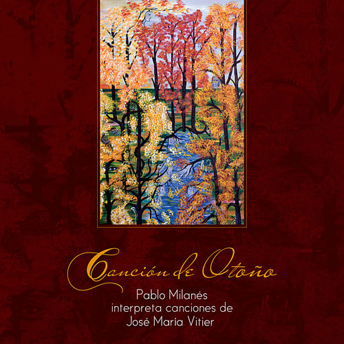 Play & Download Canción de Otoño by Pablo Milanés | Napster