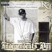 Independent's Day by Royce Da 5'9