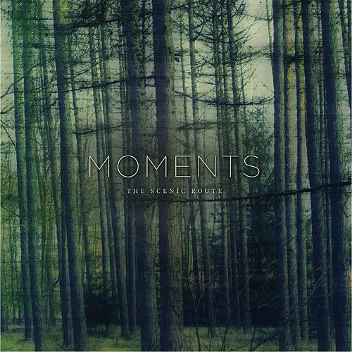 Play & Download The Scenic Route by The Moments | Napster