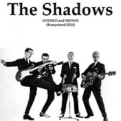 Play & Download The Shadows (Stereo and Mono) (Remastered 2014) by The Shadows | Napster