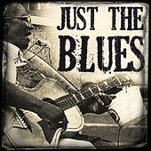 Just the Blues by Various Artists