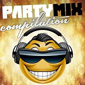 Play & Download Party Mix Compilation by Various Artists | Napster
