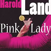 Play & Download Pink Lady by Harold Land | Napster