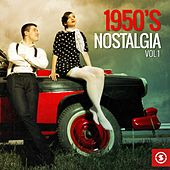 Play & Download 1950's Nostalgia, Vol. 1 by Various Artists | Napster