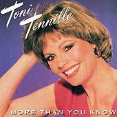 Play & Download More Than You Know by Toni Tennille | Napster