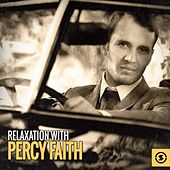 Relaxation with Percy Faith by Percy Faith