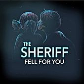Play & Download Fell For You by Sheriff | Napster