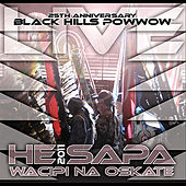 Play & Download He Sapa Wacipi Na Oskate 2011 (25th Anniversary Black Hills Powwow) by Various Artists | Napster