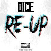 Play & Download Re-Up by Dice | Napster