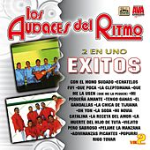 Play & Download 2 en Uno: Exitos, Vol. 2 by Los Audaces Del Ritmo | Napster