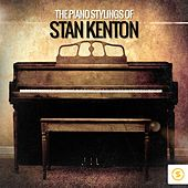 The Piano Stylings of Stan Kenton by Various Artists