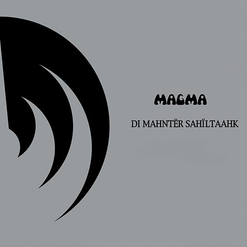 Play & Download Di Mahntër Sahïltaahk by Magma | Napster
