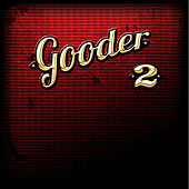 Play & Download 2 by Gooder | Napster