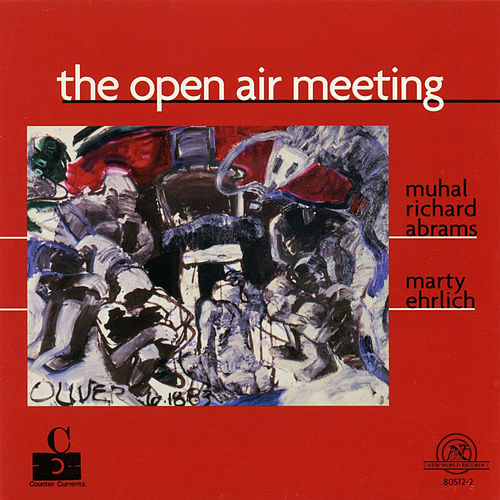 Play & Download Open Air Meeting by Muhal Richard Abrams | Napster