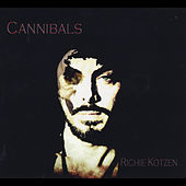 Cannibals by Richie Kotzen