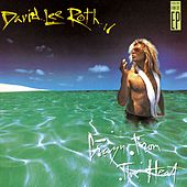 Play & Download Crazy From The Heat by David Lee Roth | Napster