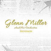 Play & Download Serenade by Glenn Miller | Napster