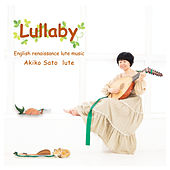 Lullaby - English Renaissance Lute Music - by Akiko Sato