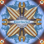 Play & Download Brave New Surf by Various Artists | Napster