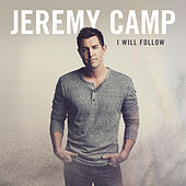 I Will Follow (You Are With Me) von Jeremy Camp