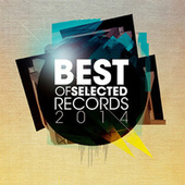 The Best of Selected Records 2014 by Various Artists