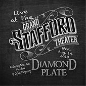 Play & Download Live At the Grand Stafford Theater by Diamond Plate | Napster