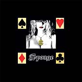 Play & Download Galore Galore! by Sponge | Napster