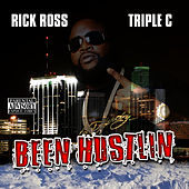 Been Hustlin' by Rick Ross