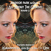 All About The Groove Round 2 EP by Madison Park