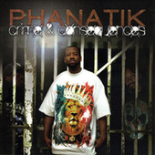 Crimes & Consequences by Phanatik