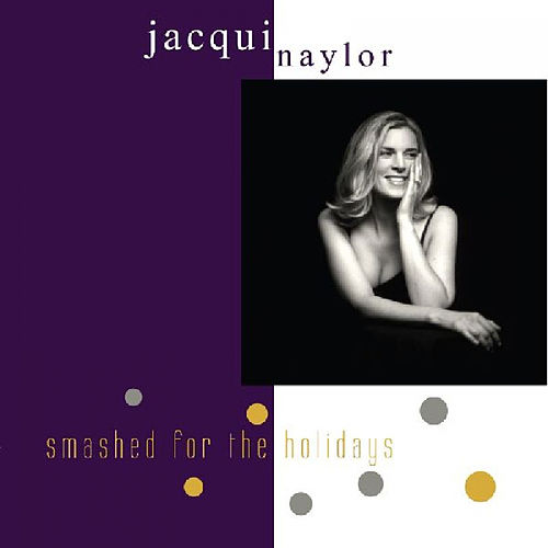 Smashed For The Holidays by Jacqui Naylor