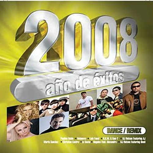 2008 Año De  Exitos Dance by Various Artists
