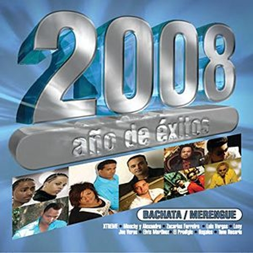 Play & Download 2008 Año De  Exitos Bachata Y Merengue by Various Artists | Napster
