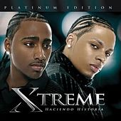 Play & Download Haciendo Historia Platinum Edition by Xtreme | Napster