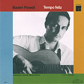 Play & Download Tempo Feliz by Baden Powell | Napster