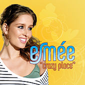 Play & Download Crazy Place by Esmee Denters | Napster