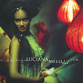 Play & Download Luciana Mello by Luciana Mello | Napster