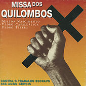 Missa Dos Quilombos by Milton Nascimento
