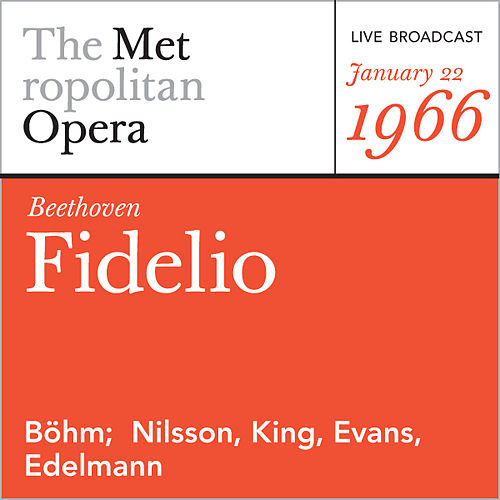 Play & Download Beethoven: Fidelio (January 22, 1966) by Metropolitan Opera | Napster