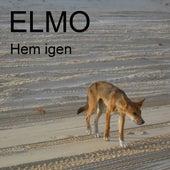 Play & Download Hem igen - Single by Elmo (indie rock)   Napster