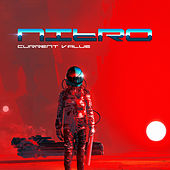 Play & Download Nitro by Current Value | Napster
